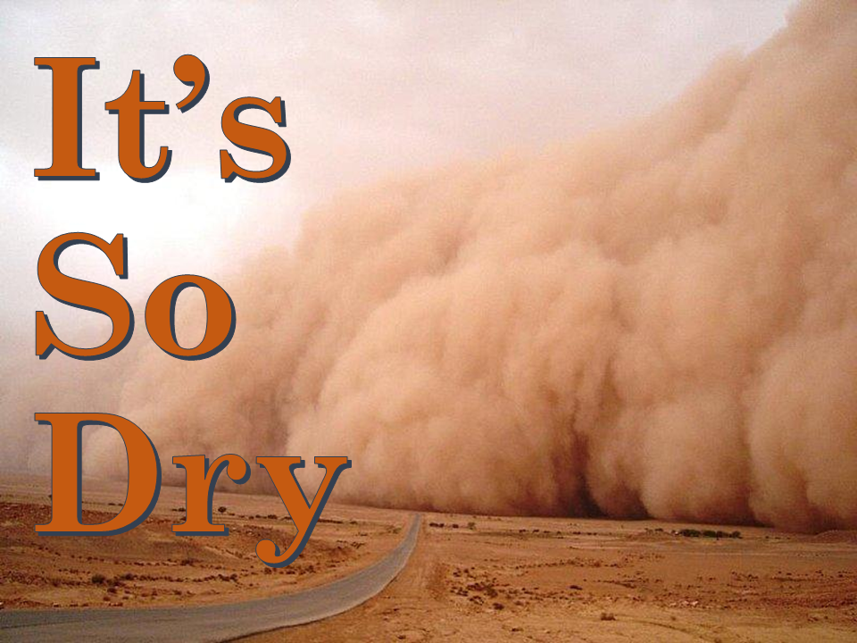 Friday Funny: How Dry is It?   Panhandle Agriculture