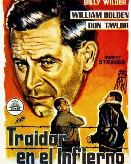 Traidor en el infierno (1953, Billy Wilder)