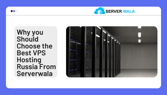 Serverwala Review: Buy the Best VPS in Russia to Grow Your Online Business 9