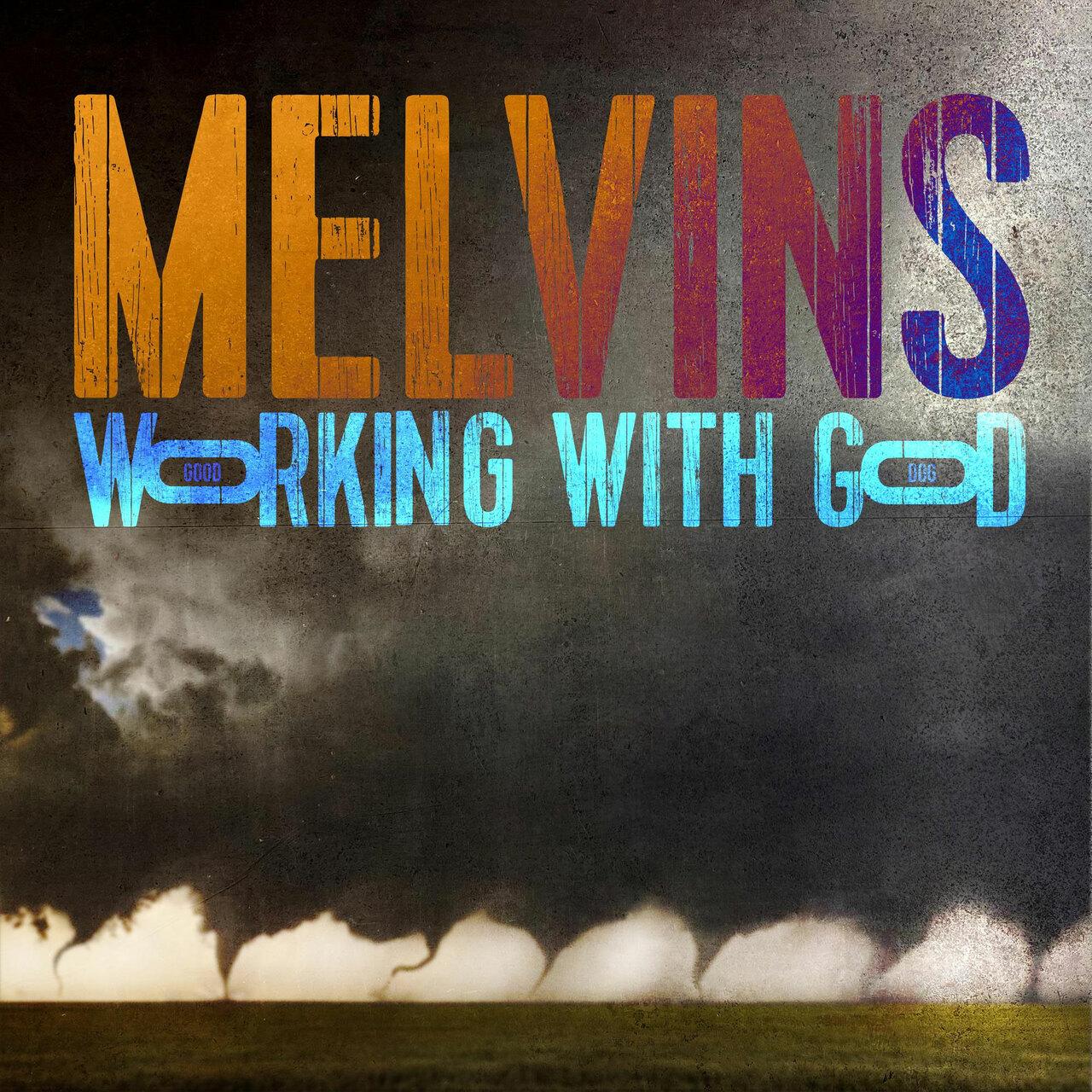 Melvins ปล่อยซิงเกิ้ลใหม่ The Great Good Place จากอัลบั้มใหม่ Working With God 5