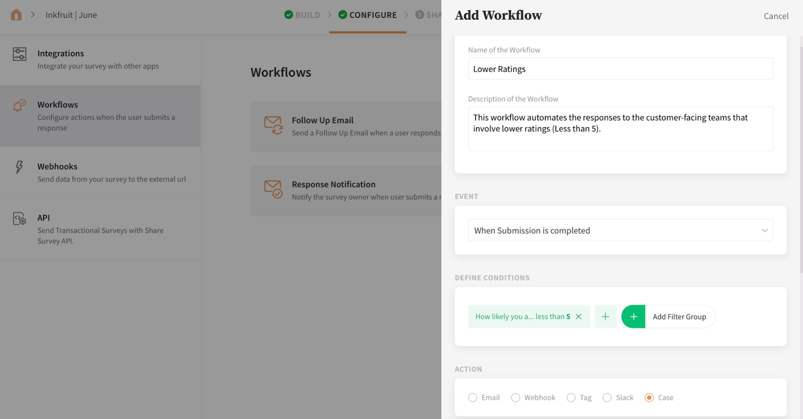 Add a New Workflow -> Fill in the details -> Select Case