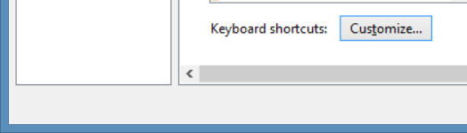 Click 'Customize...' next to Keyboard shortcuts.
