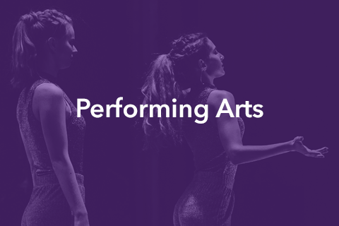 """An image of two women acting on stage. Bold text is placed over the image. It reads: """"Performing Arts""""."""