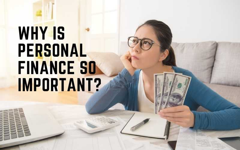 why is personal finance so important?