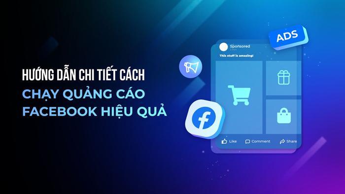 Hình 2:Một số cách chạy quảng cáo facebook hiệu quả