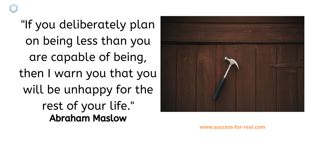 365 Success Quotes For Motivation - Picture Quote By Abraham Maslow