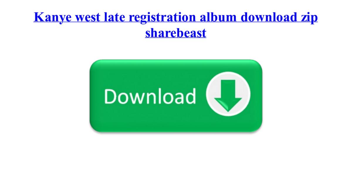 kanye west late registration album download zip