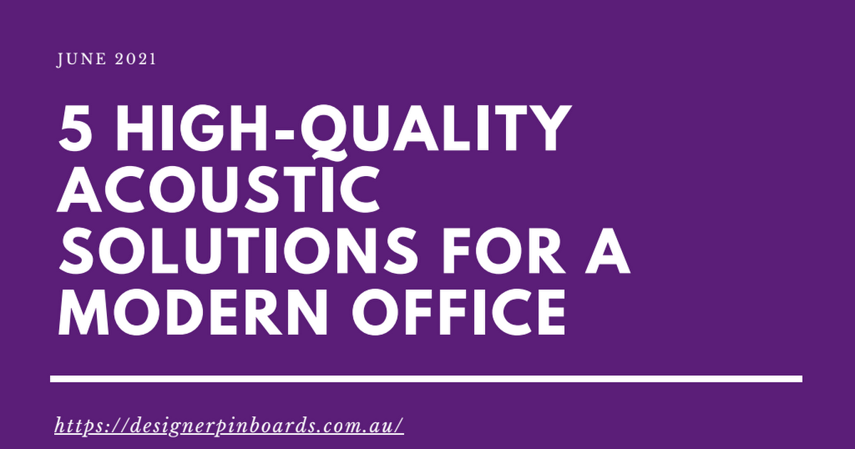 [E-book]5 High-Quality Acoustic Solutions for a Modern Office - GDrive