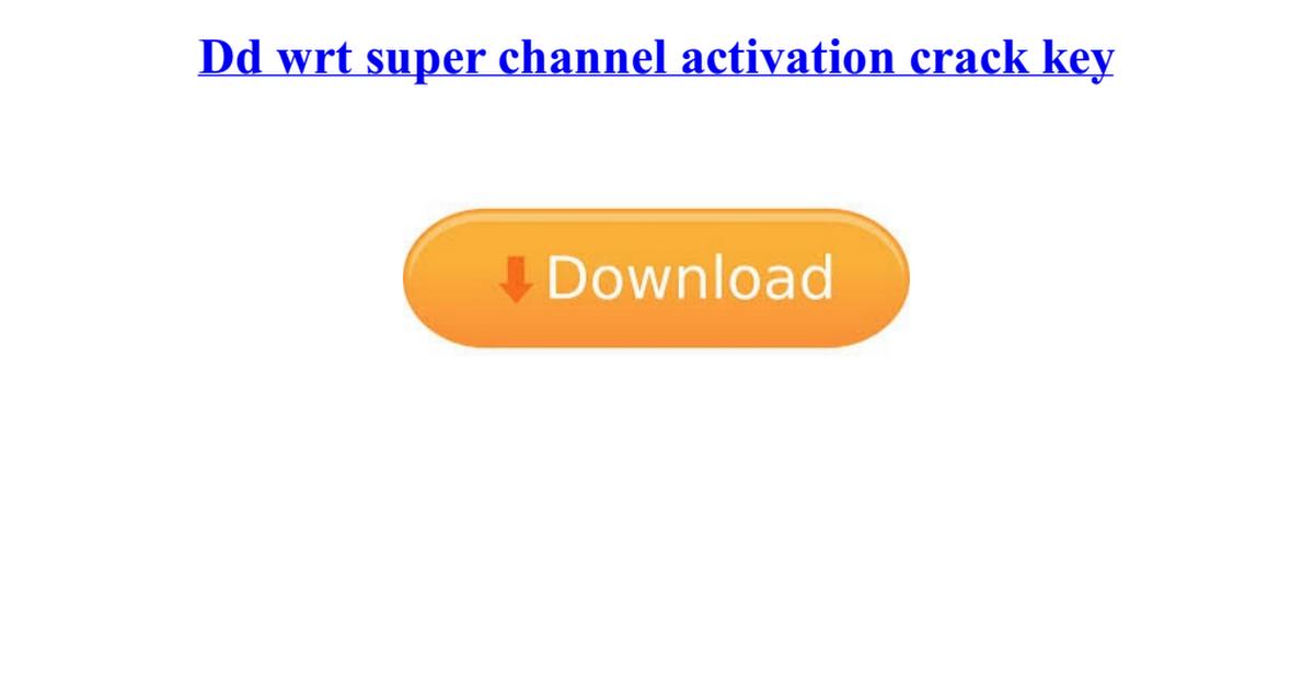 dd wrt activation key generator