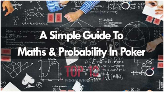 The Mathematics of Poker and why you need it