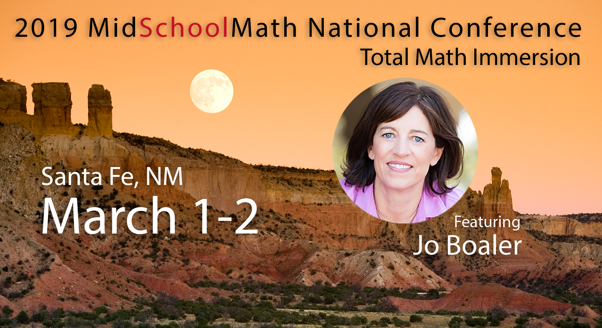 2019 MidSchoolMath National Conference - Santa Fe, NM - March 1-2