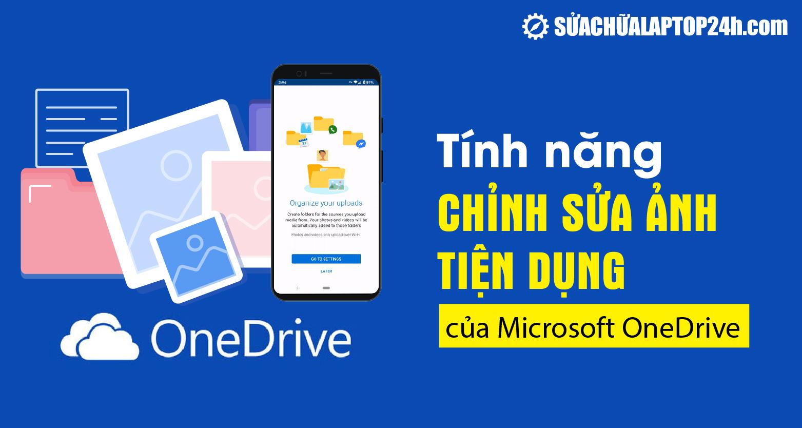 Tính năng chỉnh sửa ảnh mới được Microsoft phát triển trên OneDrive