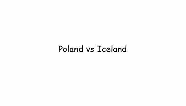 Poland vs Iceland