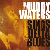 Muddy Waters Sings Delta Blues