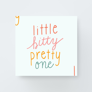 Image of Little Bitty Pretty One Print