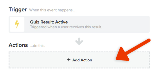 Adding the actions to your quiz triggers