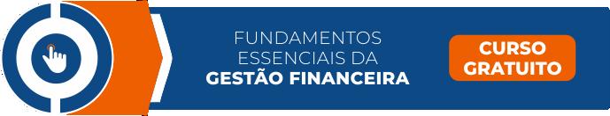 banner Botão para o curso de Fundamentos Essenciais da Gestão Financeira