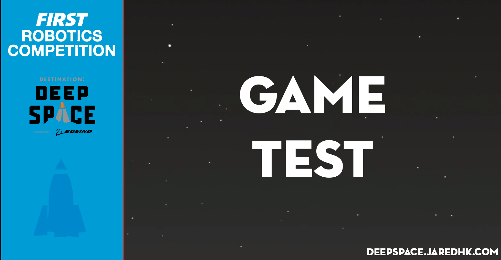 Jared H-K's DEEP SPACE Game Test
