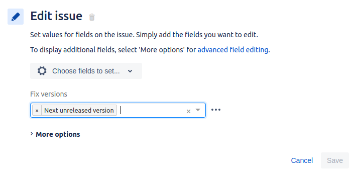 """Jira's automation interface for """"edit issue"""" with the fix version field filled in with """"next unreleased version"""""""