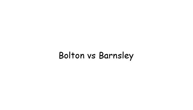 Bolton vs Barnsley
