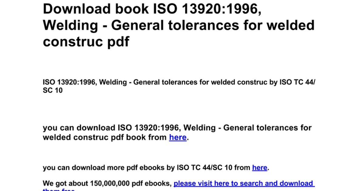 ISO 13920:1996, Welding - General tolerances for welded construc - Google  Docs