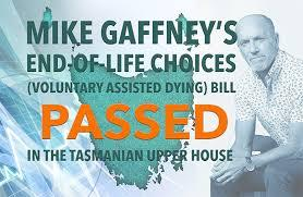 Tasmanian assisted dying bill passes unanimously - Dying with Dignity Western Australia