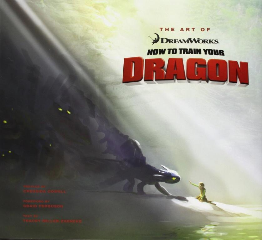The Art of How to Train Your Dragon (How to Train Your Dragon Film ...