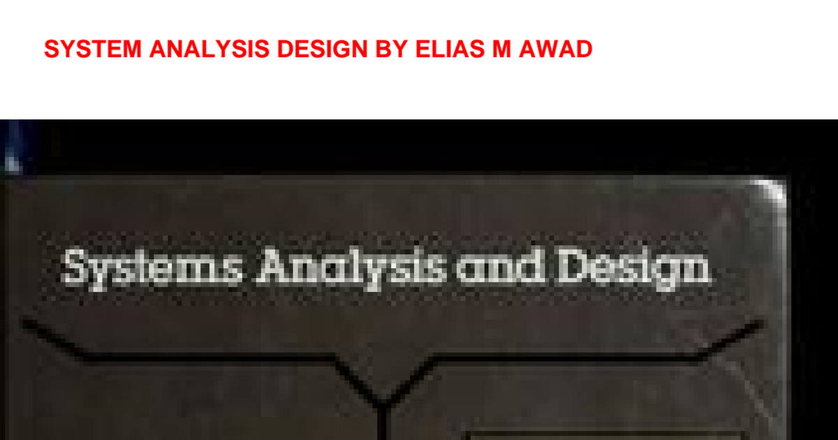 System Analysis Design By Elias M Awad Pdf Google Drive