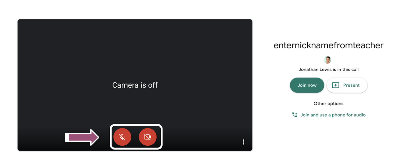 Image of the Google Meet starting page. A purple arrow points to the red microphone and camera buttons showing that camera and microphone are turned off.