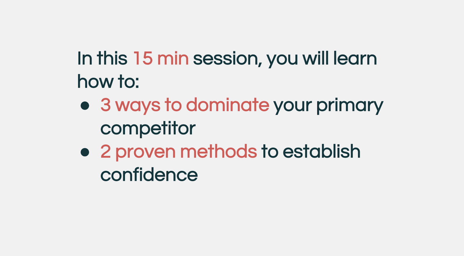 in this 15 minute session, you will learn how to...