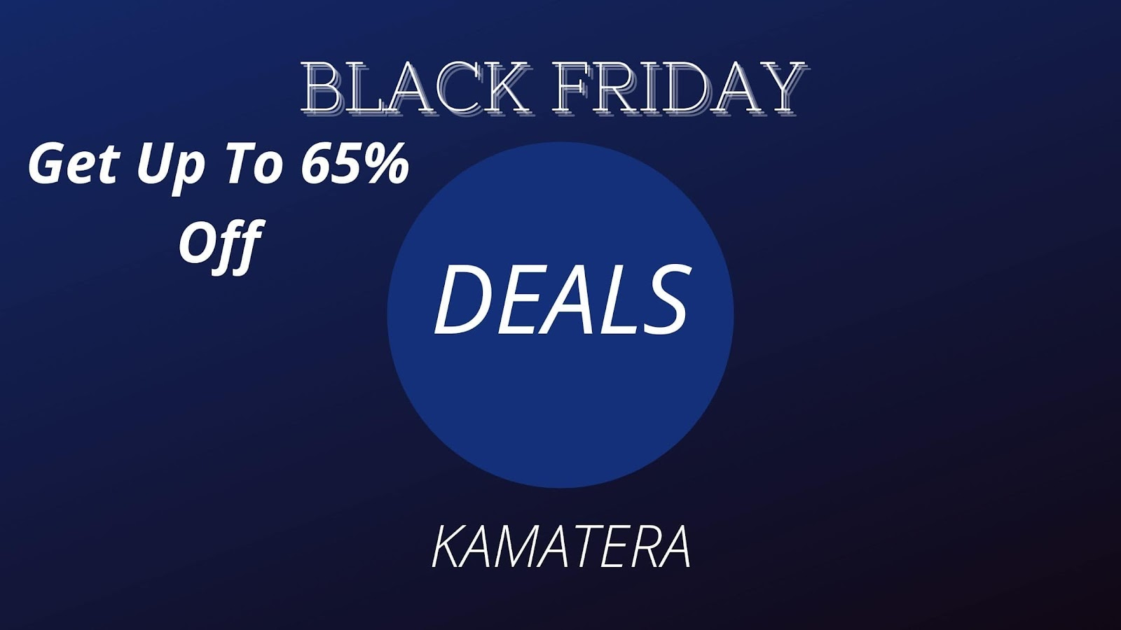 KAMATERA - Get Up To 65% Off