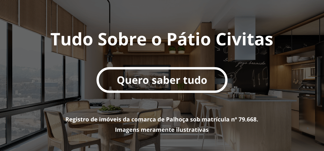 imagem em 3D de uma sala com o texto Tudo sobre o Pátio Civitas, e um botão com texto Quero saber tudo