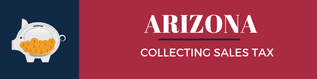 Collecting Sales Tax in Arizona