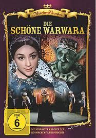 https://de.wikipedia.org/wiki/Die_sch%C3%B6ne_Warwara