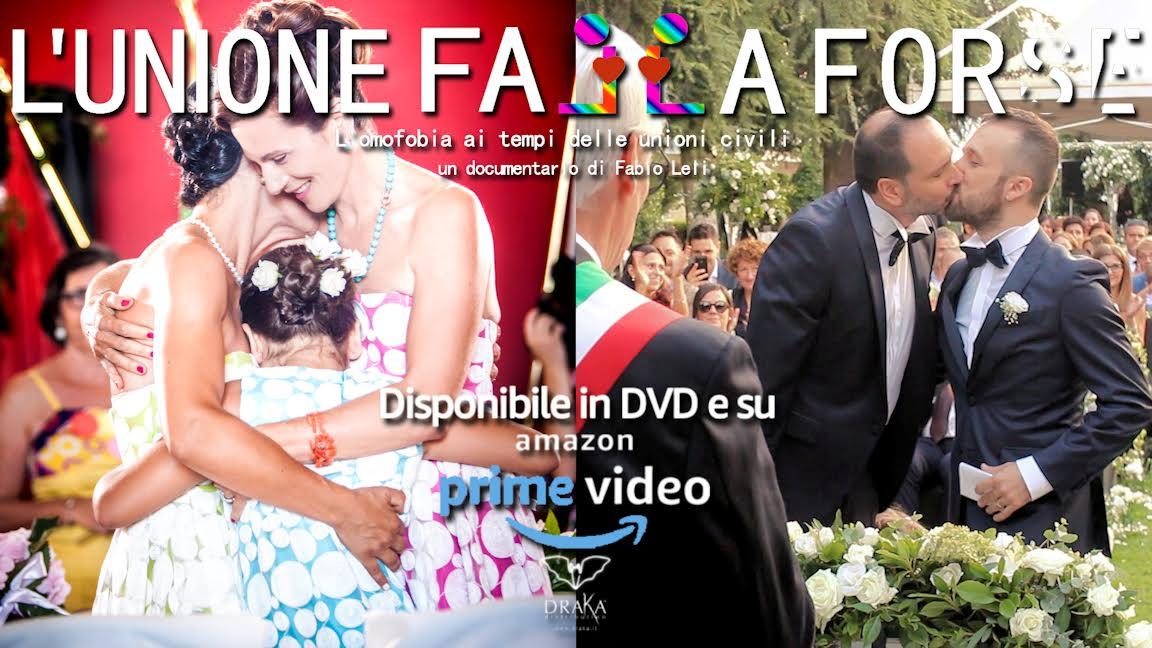 Omofobia e unioni civili su Amazon Prime Video il film L'unione falla forse