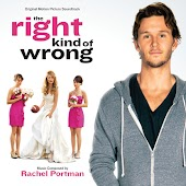 The Right Kind Of Wrong (Original Motion Picture Soundtrack)