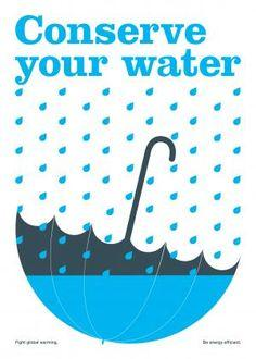 Conserve water.