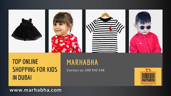 Whether you are shopping for your little son or daughter, Marhabha has the most impressive collection for kids, making top online shopping for kids in Dubai easy.
