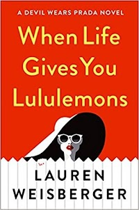 Release Date 6/5  New York Times bestselling author Lauren Weisberger returns with a novel starring one of her favorite characters from The Devil Wears Prada—Emily Charlton, first assistant to Miranda Priestly, now a highly successful image consultant who's just landed the client of a lifetime.