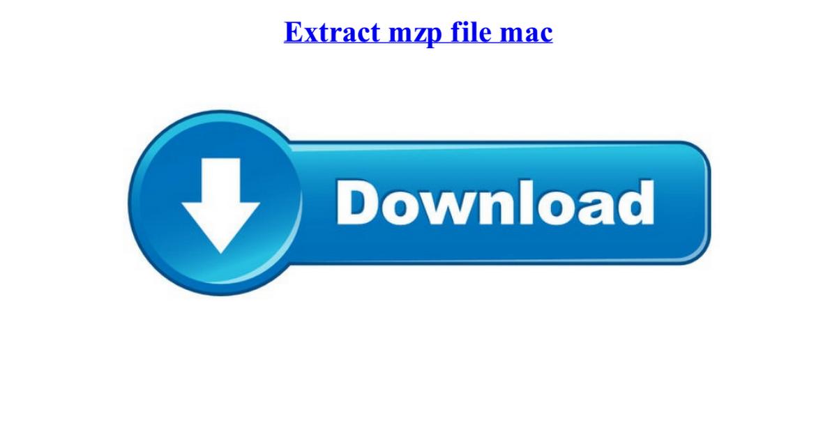 extract mzp file mac