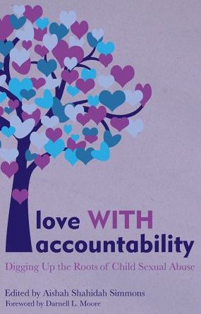The book cover of Love with Accountability by Aishah Shahidah Simmons