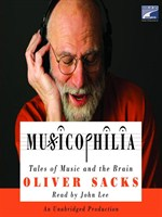 Click here to view Audiobook details for Musicophilia by Oliver Sacks