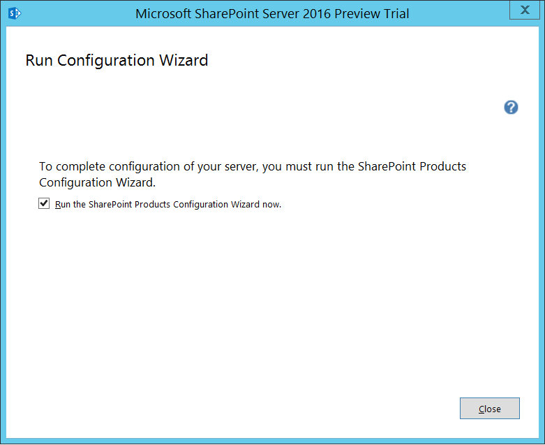 SharePoint 2016 Run Configuration Wizard