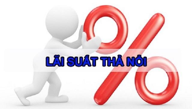 Lãi suất thả nổi là gì? Tổng hợp những điều cần biết về lãi suất thả nổi