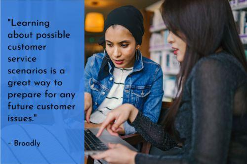 """""""Learning about possible customer service scenarios is a great way to prepare for any future customer issues. It's always good to anticipate issues and train employees to handle potential situations at-hand. Companies who do customer service right are able to appease unhappy customers and maybe even win their business back."""" – Customer Service Roleplaying Scenarios, Broadly"""