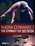 Nadia Comaneci the Gymnast and the Dictator 2014 gymnastics movies