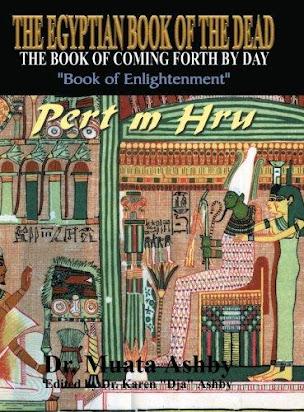 The Egyptian Book of the Dead The Book of Coming Forth by Day