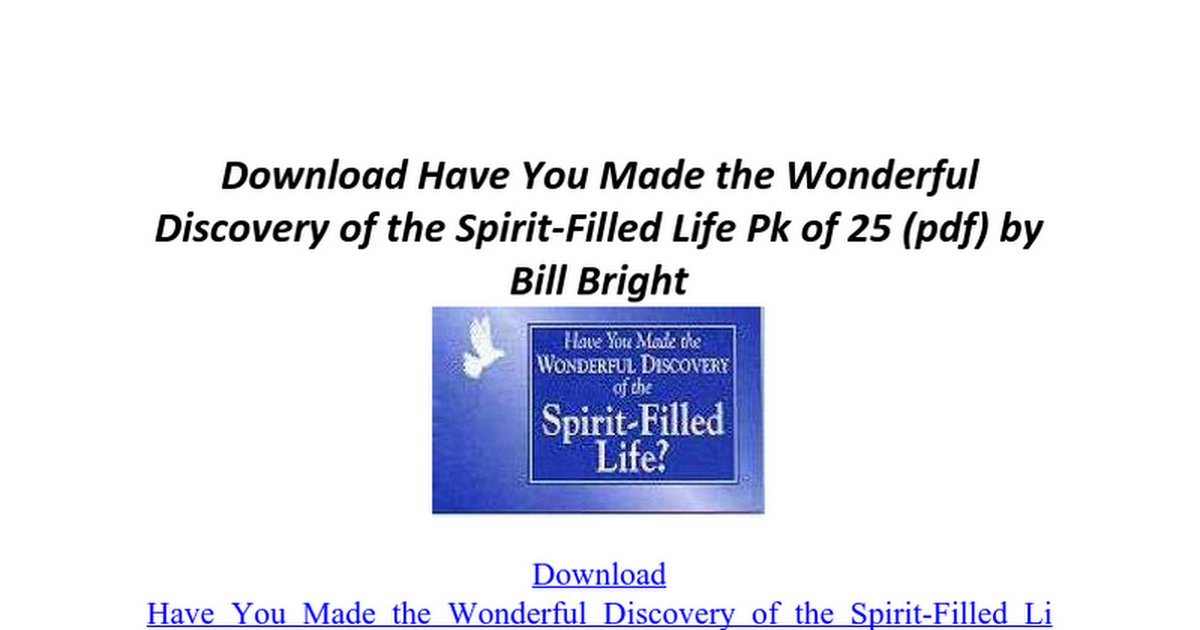 Have You Made The Wonderful Discovery Of Spirit Filled Life Pk 25