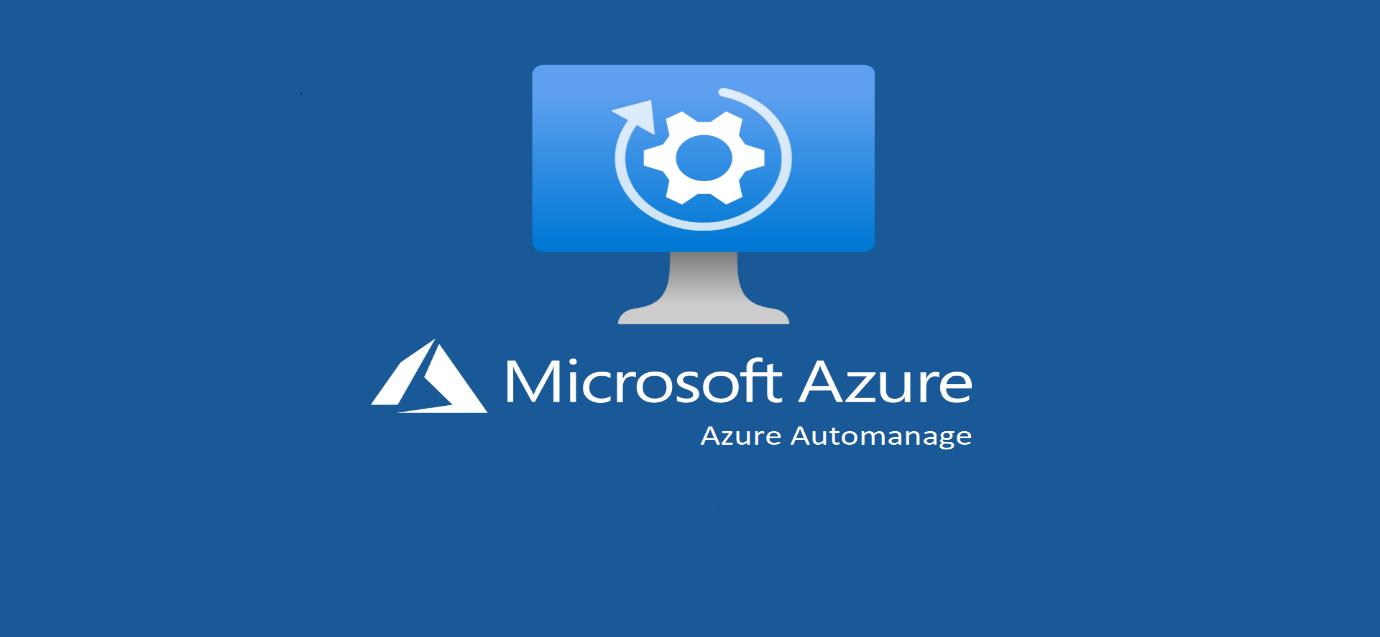 C:\Users\Cotocus5\AppData\Roaming\Microsoft\Windows\Network Shortcuts\Azure-Automanage.png