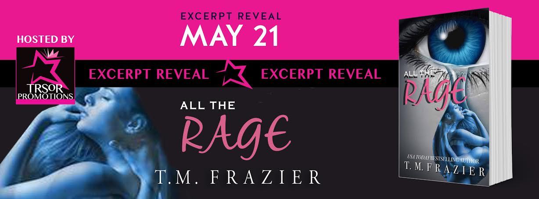 Excerpt Reveal: Rage by T.M. Frazier
